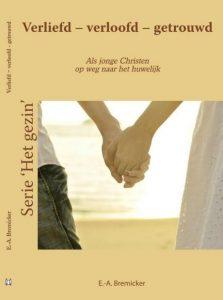 Serie 'Het gezin': Verliefd, verloofd, getrouwd
